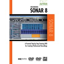 Sonar: A Practical Step-by-step Training Dvd for Creating Professional Recordings