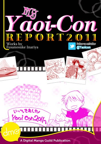 My Yaoi-Con 2011 Report (Manga) (English Edition)