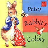 Peter Rabbit's Colors: A Peter Rabbit Seedlings Book