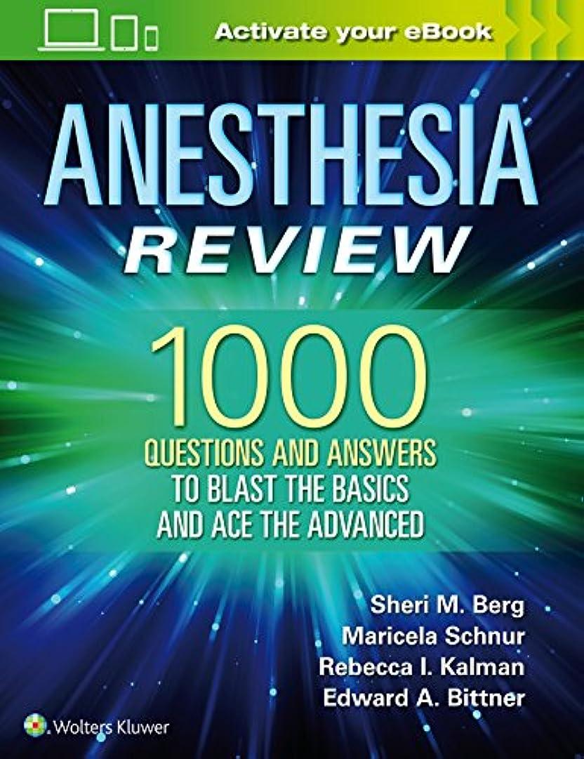 近く褐色ティーンエイジャーAnesthesia Review: 1001 Questions and Answers to Beat the Basics and Ace the Advanced