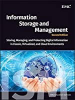Information Storage and Management: Storing, Managing, and Protecting Digital Information in Classic, Virtualized, and Cloud Environments by Unknown(2012-05-22)