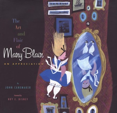 The Art and Flair of Mary Blair (Disney Editions Deluxe)の詳細を見る
