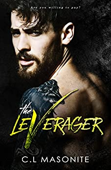 The Leverager by [Masonite, C.L]