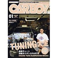 CAR BOY (カーボーイ) 2007年 01月号 [雑誌]