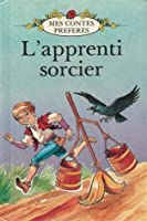 Apprenti Sorcier (French Well Loved Tales S.)