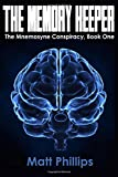 The Memory Keeper: Volume 1 (The Mnemosyne Conspiracy)