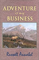 Adventure Is My Business: (1951-1955)