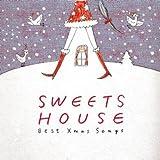 Sweet House Best Xmas Songs 画像