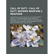Call of Duty - Call of Duty: Modern Warfare 2 Weapons: .44 Magnum, AA-12, Acr, AK-47, At4, Aug Hbar, Barrett .50cal, C4, Claymore, Desert Eagle, Do