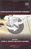 Globalisation of Accounting Standards (Monash Studies in Global Movements Series)