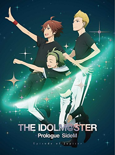 THE IDOLM@STER Prologue SideM -Episode of Jupiter-(3rdLIVE第1弾チケット先行申込券付)(完全生産限定版) [Blu-ray]