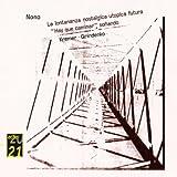 Lontananza Nostalgica Utopica Futara / Hay Caminar