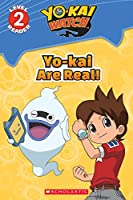 Yo-kai are Real! (Scholastic Readers)