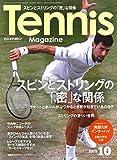 テニスマガジン 2019年 10 月号 特集:スピンとストリングの「密」な関係