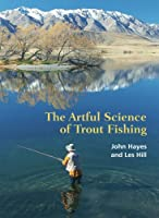 The Artful Science of Trout Fishing