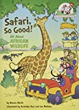 Safari So Good!: All About Afr