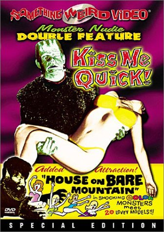 Kiss Me Quick/House on Bare Mountain