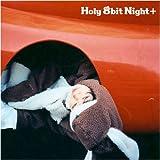 Holy 8bit Night plus 画像