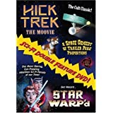 Hick Trek and Star Warp'd Sci-Fi Double Feature by Michael Fleming