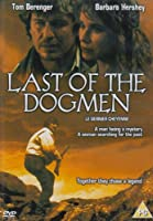 Last of the Dogmen [DVD]