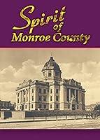 Spirit of Monroe County [DVD]
