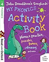 Read with Oxford: Stage 4: Julia Donaldson's Songbirds: My Phonics Activity Book