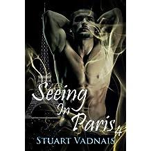 Seeing in Paris 4 (A Short Gay Paranormal Erotica)