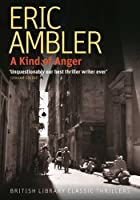 A Kind of Anger (British Library Thriller Classics)