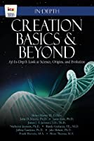 Creation Basics & Beyond: An In-Depth Look at Science Origins and Evolution [並行輸入品]