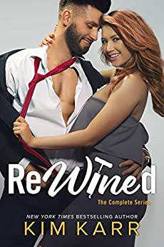 ReWined: The Complete Series by [Karr, Kim]