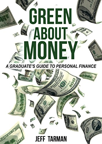 amazon green about money a graduate s guide to personal finance