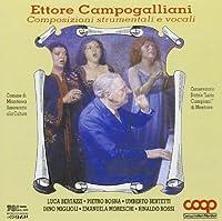 Ettore Campogalliani : Composizioni strumentali e vocali