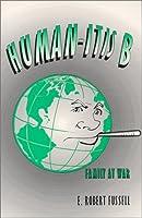 Human-Itis B, Family at War