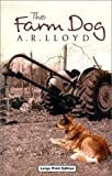 The Farm Dog (Ulverscroft General Fiction) 画像