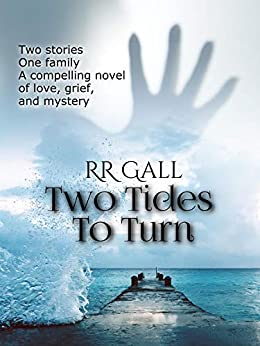 Two Tides To Turn: a compelling mystery by [Gall, RR]