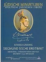 Siegmund Sische Breitbart. Eisenkoenig, staerkster Mann der Welt: Breitbart versus Hanussen