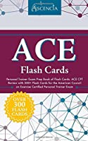 ACE Personal Trainer Exam Prep Book of Flash Cards: ACE CPT Review with 300+ Flash Cards for the American Council on Exercise Certified Personal Trainer Exam [並行輸入品]