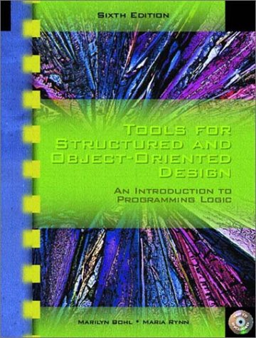 Download Tools for Structured and Object-Oriented Design: An Introduction to Programming Logic (6th Edition) 0130494984