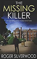 THE MISSING KILLER an enthralling crime mystery full of twists (Yorkshire Murder Mysteries)