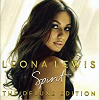 Spirit (Deluxe Edition) (Incl. Bonus Tracks and Bonus DVD) by Leona Lewis (2008-12-09)