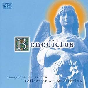 内省と瞑想の名曲集 リフレクション&メディテーション~ベネディクトゥス(ほむべきかな)