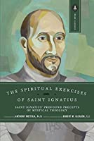 The Spiritual Exercises of Saint Ignatius: Saint Ignatius' Profound Precepts of Mystical Theology (Image Classics) by St. Ignatius of Loyola(1964-02-07)
