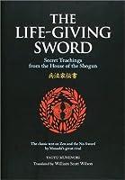 英文版 兵法家伝書 - The Life‐giving Sword