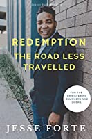 Redemption: The Road Less Travelled