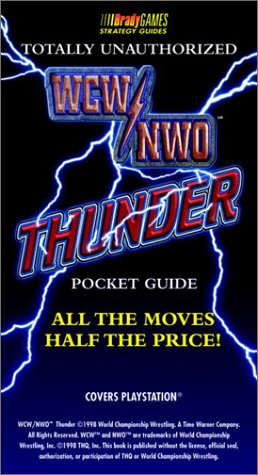 Download Wcw/Nwo Thunder: Totally Unauthorized Pocket Guide (Official Strategy Guides) 1566868815