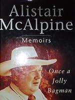 Once a Jolly Bagman: Memoirs