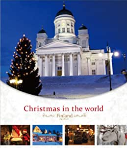 Christmas in the world  フィンランド編 [Blu-ray]