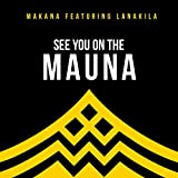 See You on the Mauna (feat. Lanakila)