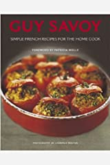 Guy Savoy: Simple French Recipes Hardcover