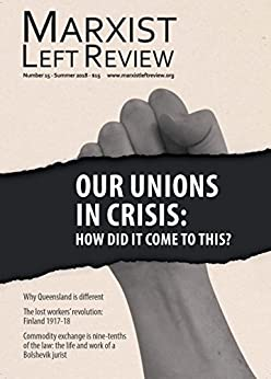 Marxist Left Review 15 by [Alternative, Socialist]